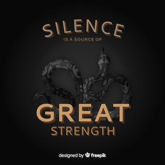 Stilte is een bron van grote kracht. belettering met zwarte slang