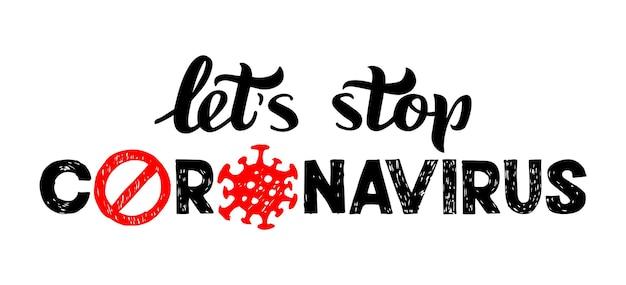 Stop coronavirus vectorbelettering van handgetekende 2019ncov nieuwe coronavirusbacteriën