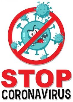 Stop het prohitbit-teken van het coronavirus met het stripfiguur van het coronavirus