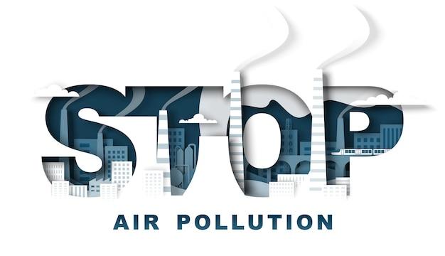 Stop luchtvervuiling typografie banner sjabloon vectorillustratie in papier kunststijl milieu eco...