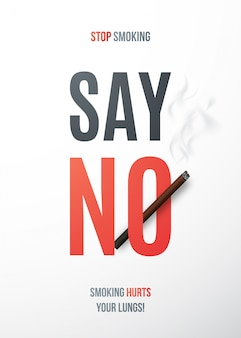 Stop met plakkaat met realistische sigaret en tekst say no.