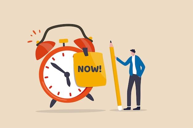 Stop met uitstelgedrag, doe het nu of besluit om het werk of de afspraak op tijd af te maken