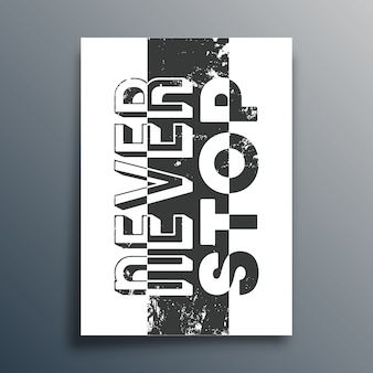 Stop nooit met slogan. motiverende citaat poster. inspirerende citaten.