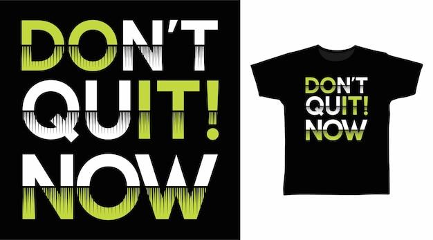 Stop nu niet met het ontwerpen van t-shirts met typografiekunst