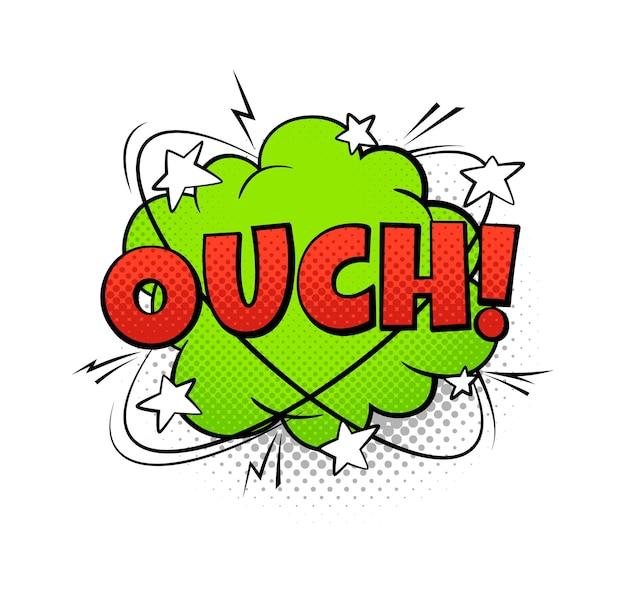 Strips ballon ouch tekst. cartoon popart tekstballon, rode, groene en witte kleuren. retro geluidsspraak effect halftone dot achtergrond. vector geïsoleerde kleurrijke illustratie in vintage stijl