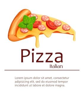 Stuk pizza. pizza met tomaat, kaas, salami en oregano. affiche voor, restaurant, café, pizzeria. illustratie met plaats voor uw tekst op witte achtergrond
