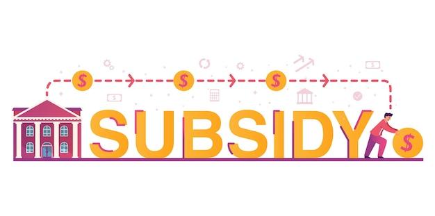 Subsidie woord overheidssteun met financieel geld hulp bij crisis persoon overheidsgebouw