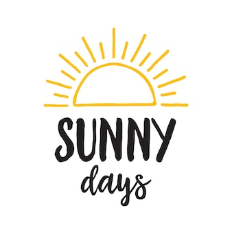 Sunny days lettering