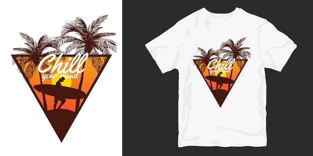 Sunset surfer t-shirt design, chill your mind slogan quotes