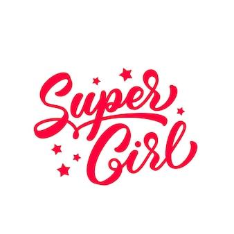 Super meisje handgetekende letters voor t-shirt design. trendy rode tekst in handgeschreven stijl. supergirl-slogan voor kledingontwerp.