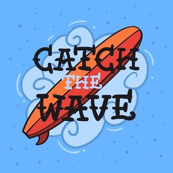 Surfen surfen thema met surfplank catch the wave handgetekende traditionele old school tattoo esthetisch vlees body art beïnvloed tekening vintage geïnspireerde illustratie t-shirt print afbeelding