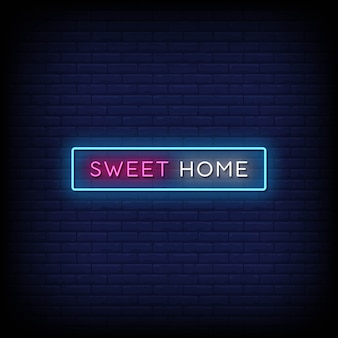 Sweet home neon signs style text