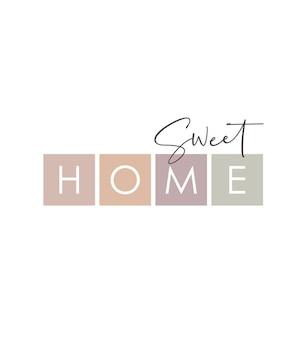 Sweet home-tekst, minimalistische tekst