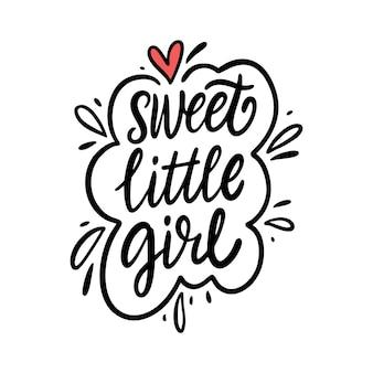 Sweet little girl belettering zin