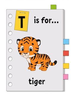 T is voor tijger. abc-spel voor kinderen. woord en brief. woorden leren voor engels studeren.