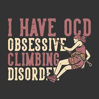 T-shirt design slogan typografie ik heb ocd obsessief