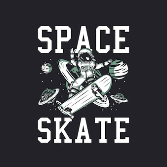 T-shirt ontwerp ruimte skate met astronaut rijden skateboard vintage illustratie