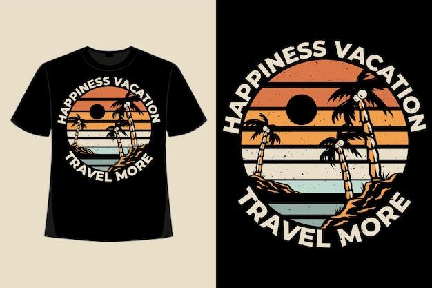 T-shirt ontwerp van geluk reizen vakantie strand palmboom stijl retro vintage illustratie