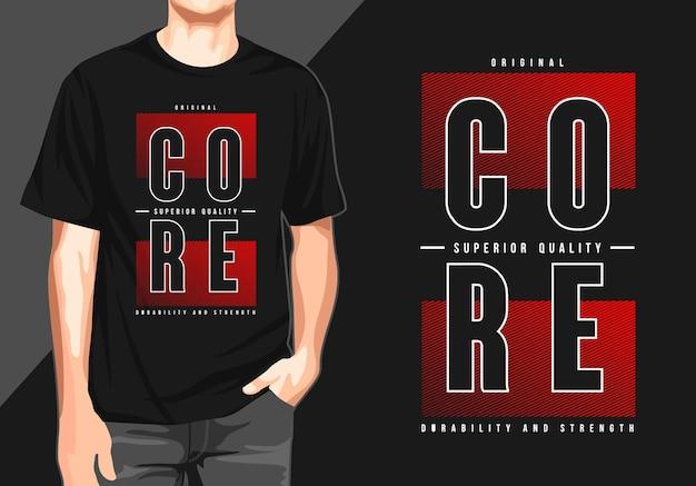 T-shirt typografie print kern