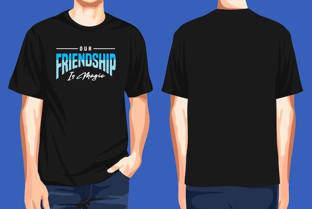 T-shirt voor en achter onze vriendschap is magisch