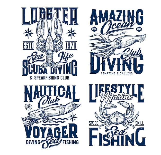 T-shirtafdrukken van duik- en zeevissersclubs. kreeft, inktvis of inktvis, krab gegraveerd.