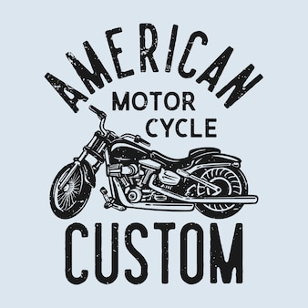 T-shirtontwerp amerikaanse aangepaste motorfiets met motorfiets vintage illustratie