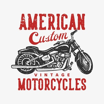 T-shirtontwerp amerikaanse aangepaste vintage motorfietsen met motorfiets vintage illustratie