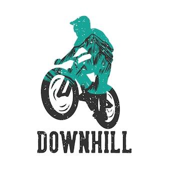 T-shirtontwerp bergafwaarts met silhouet mountainbiker vlakke afbeelding Premium Vector