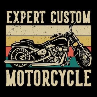 T-shirtontwerp deskundige aangepaste motorfiets met motorfiets vintage illustratie