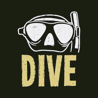 T-shirtontwerp duik met duikbril en donkergroene achtergrond vintage illustratie