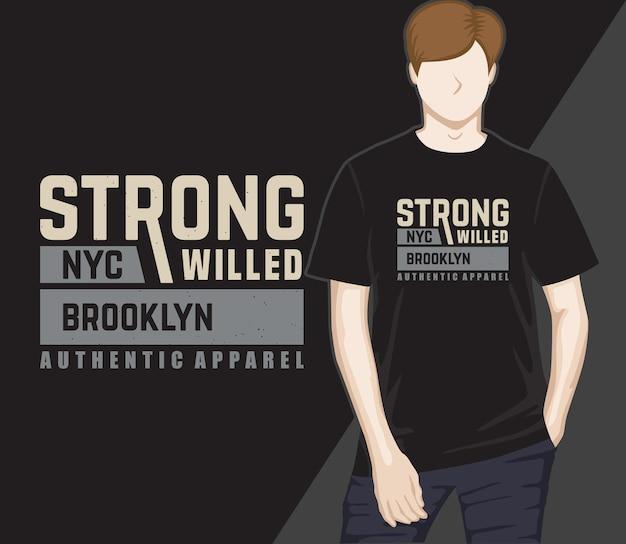 T-shirtontwerp met sterke wil in moderne typografie