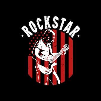 T-shirtontwerp rockstar met man die gitaar speelt en zwarte achtergrond vintage illustratie