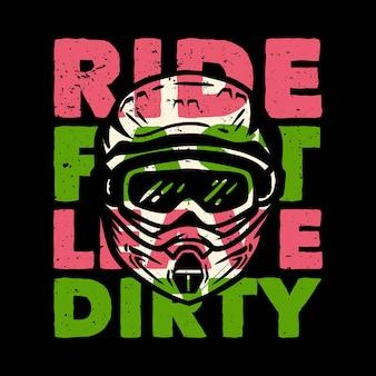 T-shirtontwerp slogan typografie rit snel vies achterlaten