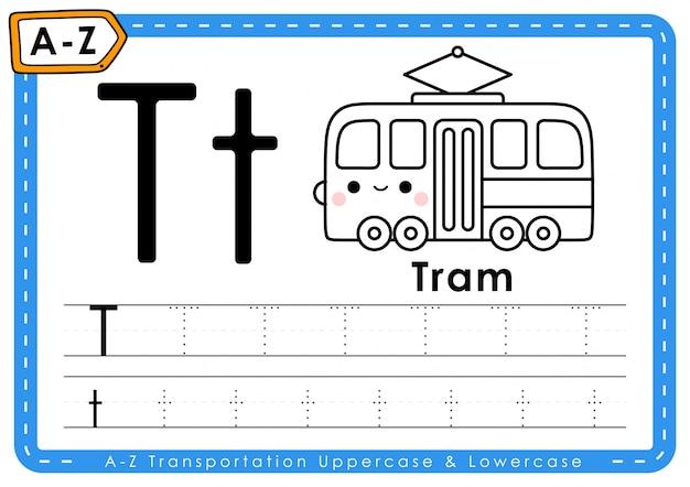 T - tram: alfabet az transport tracing letters werkblad