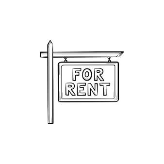 Te huur teken hand getrokken schets doodle pictogram. onroerend goed, reclame, huishuur, vastgoedconcept. schets vectorillustratie voor print, web, mobiel en infographics op witte achtergrond.