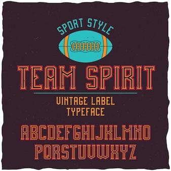 Teamgeest lettertype in de retro-stijl