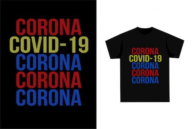 Tees - corona virus covid-19