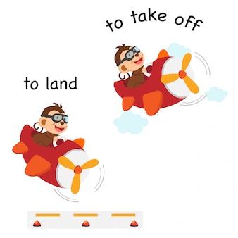 Tegenovergestelde woorden om te landen en op te stijgen