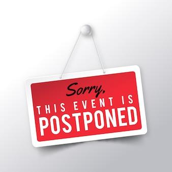 Teken aankondiging van uitgesteld evenement