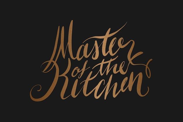 Tekst meester van de keuken retro typografie Gratis Vector
