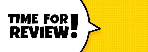 Tekstballonbanner met tijd voor beoordelingstekst. pop-art retro komische stijl. luidspreker. voor zaken, marketing en reclame. vector op geïsoleerde achtergrond. eps 10