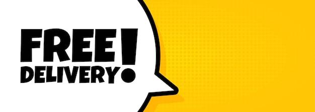 Tekstballonnenbanner met gratis bezorgtekst. luidspreker. voor zaken, marketing en reclame. vector op geïsoleerde achtergrond. eps-10.