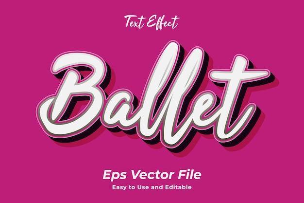 Teksteffect ballet bewerkbaar en gebruiksvriendelijk premium vector