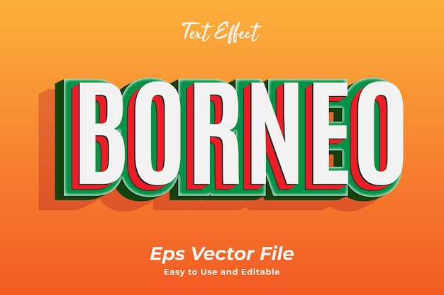 Teksteffect borneo bewerkbare en gebruiksvriendelijke premium vector