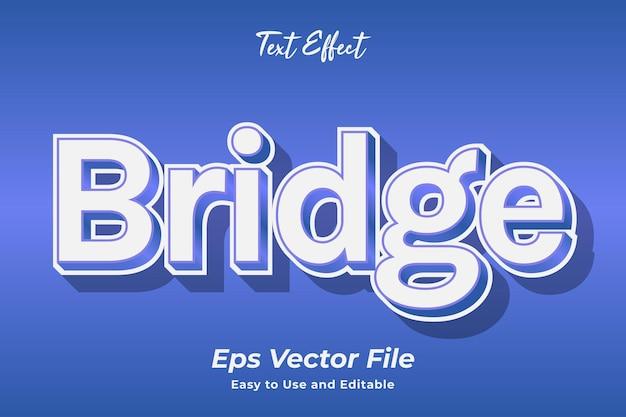 Teksteffect bridge bewerkbaar en gebruiksvriendelijk premium vector