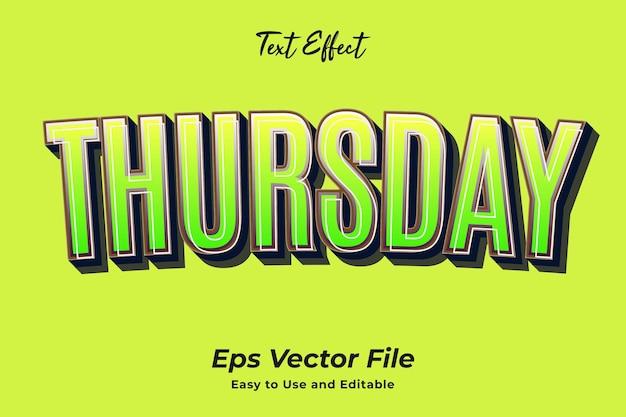 Teksteffect donderdag gebruiksvriendelijk en bewerkbaar premium vector