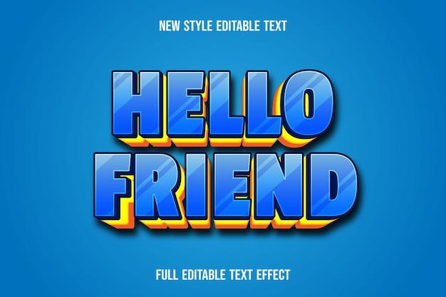 Teksteffect hallo vriend op blauw en geel verloop
