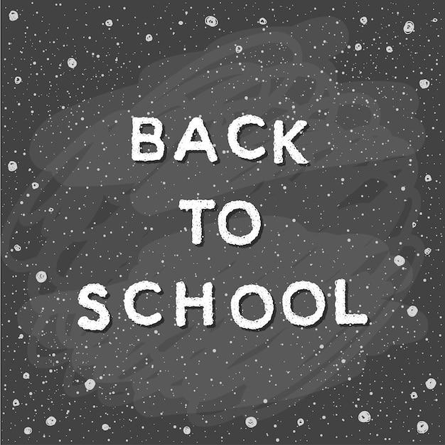 Terug naar school. handgetekende letters en doodle krijtelementen op klasbord voor ontwerpkaart, schoolposter, kinderachtig t-shirt, herfstbanner, plakboek, album, schoolbehang enz