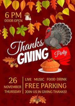 Thanksgiving-feest met pompoentaart met cranberry en kalkoen. uitnodiging voor thanksgiving dagviering, cartoon kaart met eekhoorntjesbrood, esdoorn, berken, populier en eikenbladeren met eikel