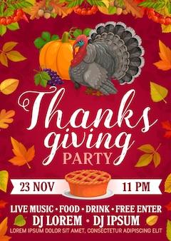 Thanksgiving party poster met pompoentaart, druiven en kalkoen. uitnodiging voor bedankt dagviering, cartoon met herfstesdoorn, lijsterbes, populier en eikenbladeren, eikel of lijsterbes